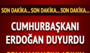 Cumhurbaşkanı Erdogan Duyurdu