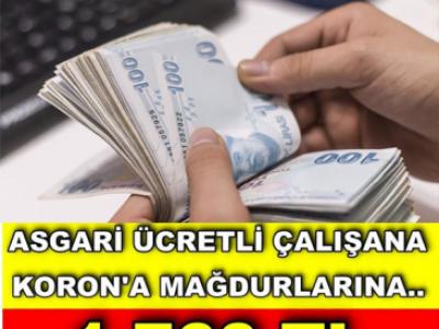 Asgari ücretli k'orona mağdurlarına 1760 TL destek !