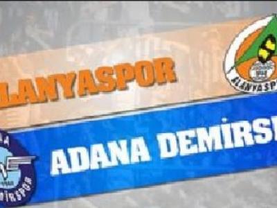 Süper Lige Yükselecek 3. Takım Alanyaspor, Adana Demirspor