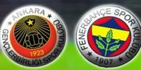Gençlerbirliği Fenerbahçe Türkiye Kupası C Grubu
