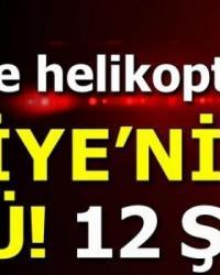 Tunceli'de Düşen Helikopter'de Acı Haber