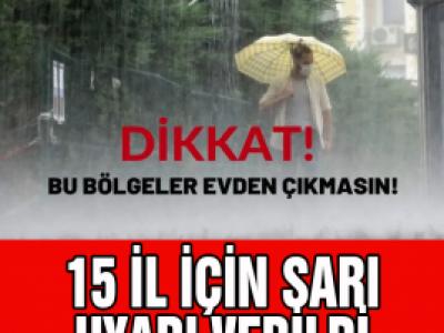 Meteoroloji'den İstanbul dahil 15 il için uyarı! Çok şiddetli olacak